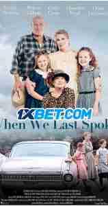 When We Last Spoke (2020)