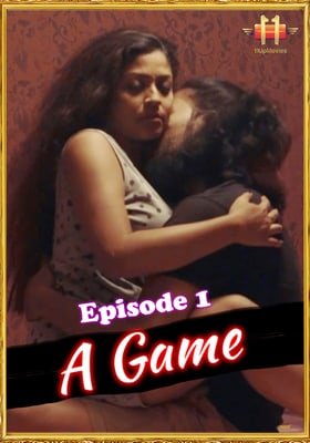 A Game 2021 (11UpMovies) Episode 1