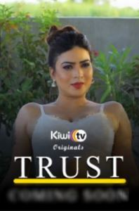 Trust (2021) Season 01 KiwiTv