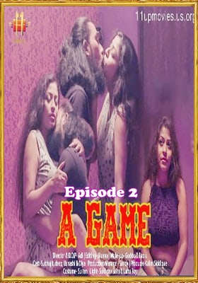 A Game 2021 (11UpMovies) Episode 2