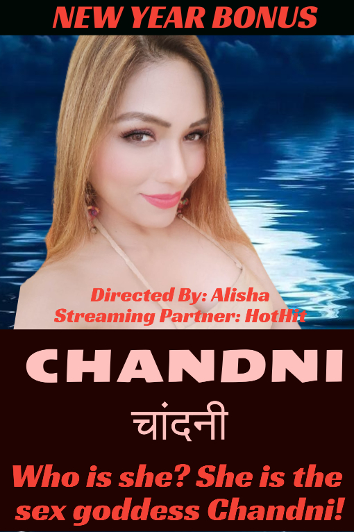 Chandni UNCUT (2021)