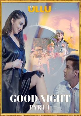 Good Night Part 1 2021