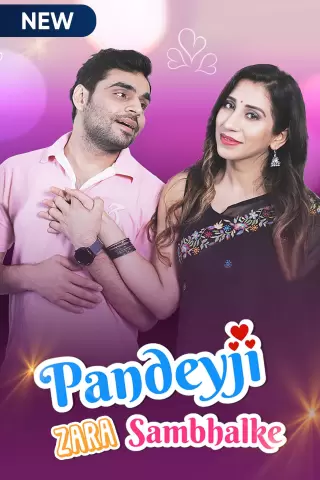 Pandeyji Zara Sambhalke (2021) S01 Complete