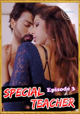 Special Teacher 2021 Episode 3