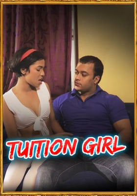 Tuition Girl UNCUT 2021