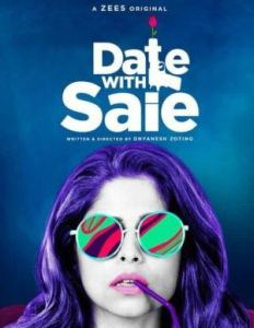 Date With Saie (2019) Season 1 Complete