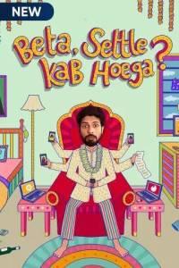 Beta Settle Kab Hoega? (2021) S01 Complete